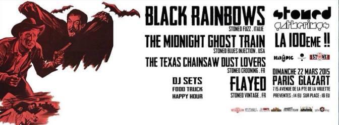 BLACK RAINBOWS + THE MIDNIGHT GHOST TRAIN + GUESTS @ LE GLAZ'ART – 22/03/15.