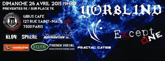 YORBLIND + FRACTAL GATES + EXCEPT ONE @ LE GIBUS CAFE – 26/04/15