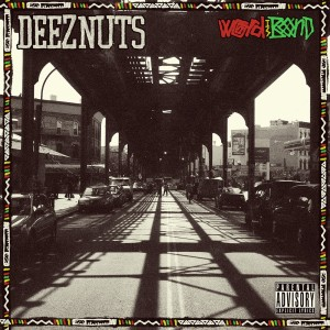 deeznuts-wordisbond_cdonly_1100x1100