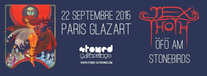 JEX THOTH + GUESTS @ GLAZART, PARIS – 22/09/15
