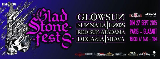 GLAD STONE FEST VIII @ GlAZART – 27/09/15
