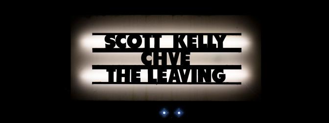 SCOTT KELLY + CHVE @ LA PENICHE (LILLE) – 28/01/16