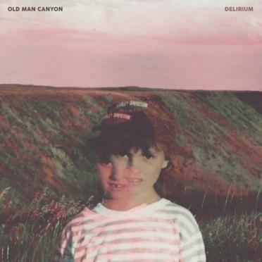 127. Old Man Canyon - Delirium