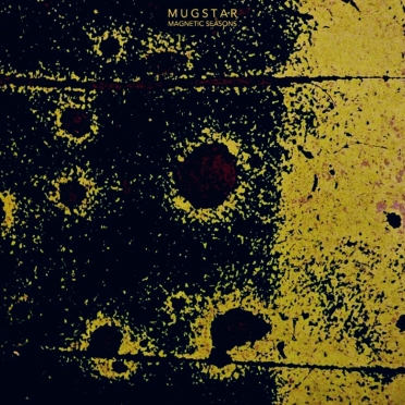 128. Mugstar - Magnetic Seasons