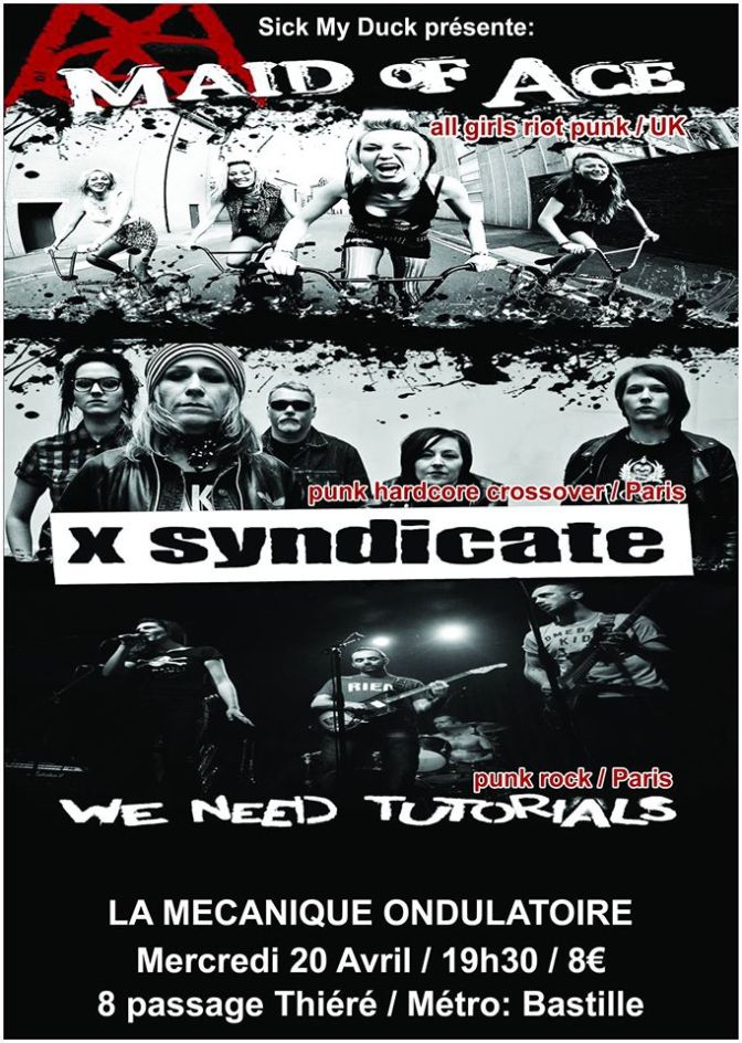 MAID OF ACE + X-SYNDICATE @ LA MECANIQUE ONDULATOIRE-20/04/16