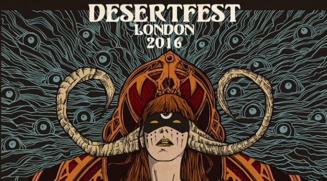 DESERTFEST 2016 LONDON, TOUTES LES INFOS.