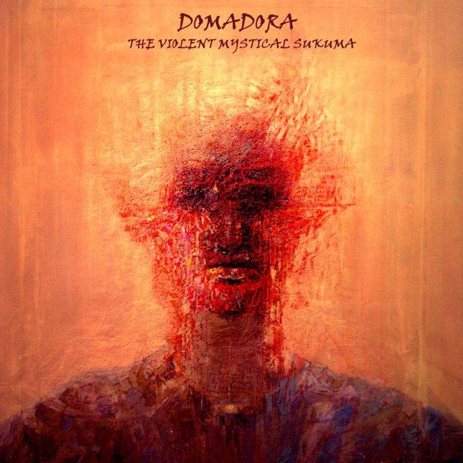 DOMADORA – THE VIOLENT MYSTICAL SUKUMA