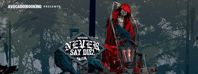 IMPERICON NEVER SAY DIE TOUR , DE RETOUR EN FRANCE