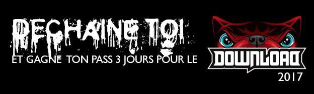 GAGNE TON PASS 3 JOURS POUR LE DOWNLOAD 2017 !!!