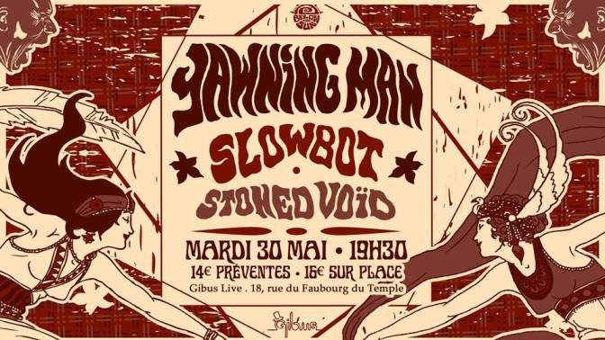 Below the sun #13 : Yawnning Man + Guests @Gibus Live- 30/05/17