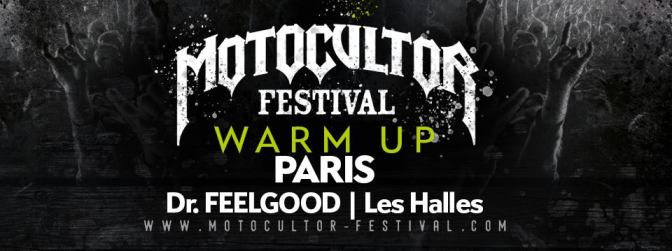 WARM-UP MOTOCULTOR @ DR FEELGOOD – 13/07/17
