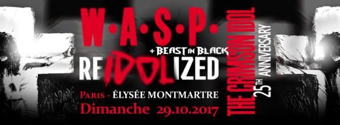 WASP + BEAST IN BLACK @ Elysée Montmartre -29/10/2017