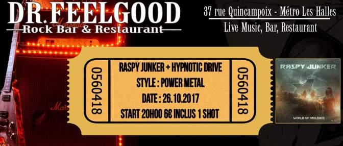 Raspy Junker + Hypnotic Drive – 26/10/2017