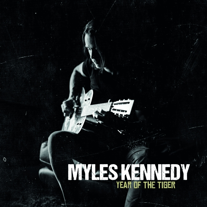 MYLES KENNEDY- YEAR OF THE TIGER