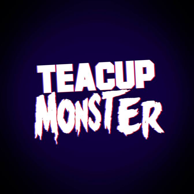 Teacup Monster – Take It Or Leave It