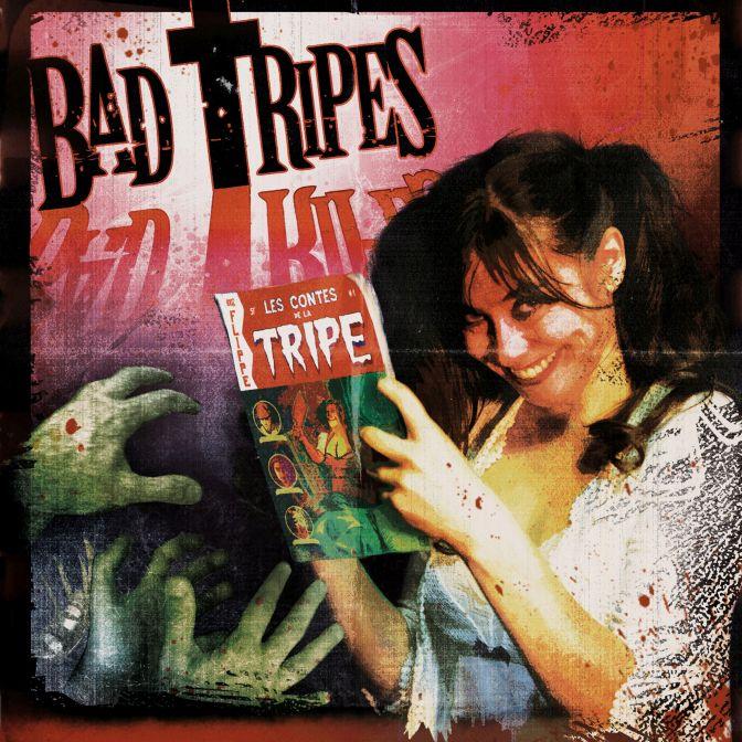 Bad Tripes – Les Contes de la Tripe