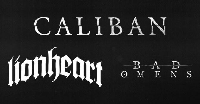 Gagne ta place pour Caliban et Lionheart!